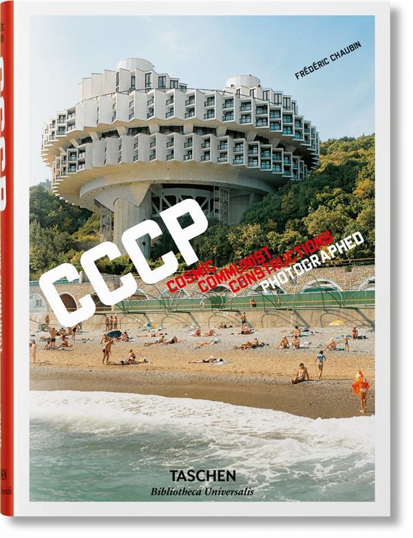 CCCP  -  COSMIC COMMUNIST CONSTRUCTIONS PHOTOGRAPHED