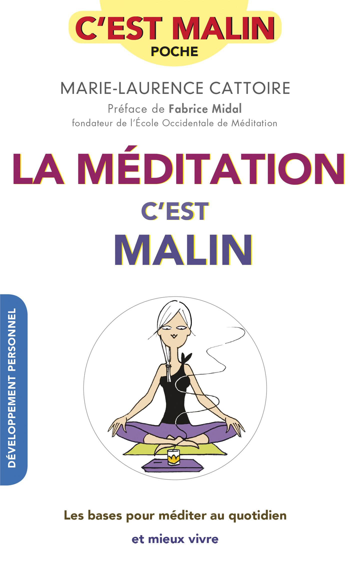 La méditation, c'est malin