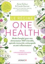 Vente Livre Numérique : Le Régime One Health  - Anne Dufour - Carole GARNIER