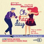 Vente AudioBook : Oh Happy Day  - Jean-Claude Mourlevat - Anne-Laure Bondoux