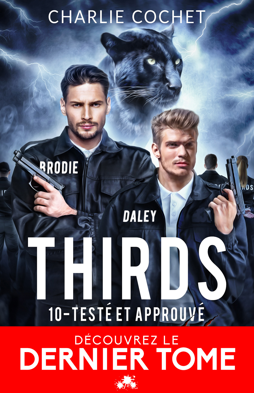 Thirds t.10 : testé et approuvé