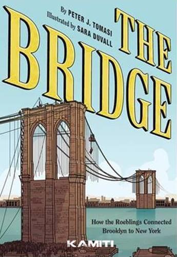 The bridge ; comment les roeblings ont relié New York à Brooklyn
