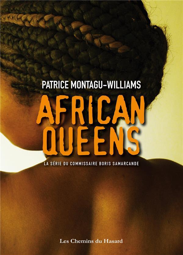African queens ; la série du Commissaire Boris Samarcande
