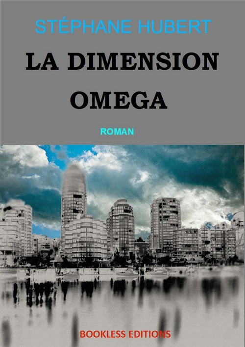 La dimension Oméga