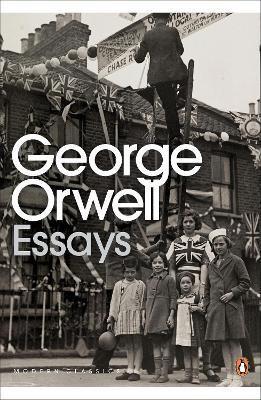PENGUIN ESSAYS OF GEORGE ORWELL