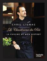 Vente EBooks : Cyril Lignac Chardenoux des Pres  - Cyril Lignac