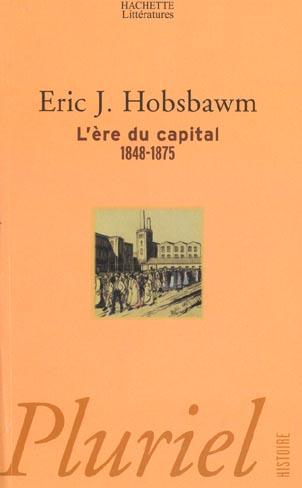 L'ère du Capital 1848-1875