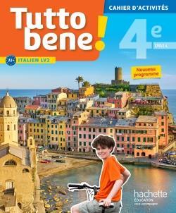 TUTTO BENE! ; italien ; cycle 4 ; 4e ; LV2 ; cahier d'activités