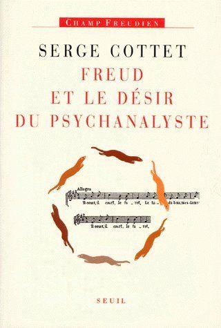 Freud et désir du psychanalyste
