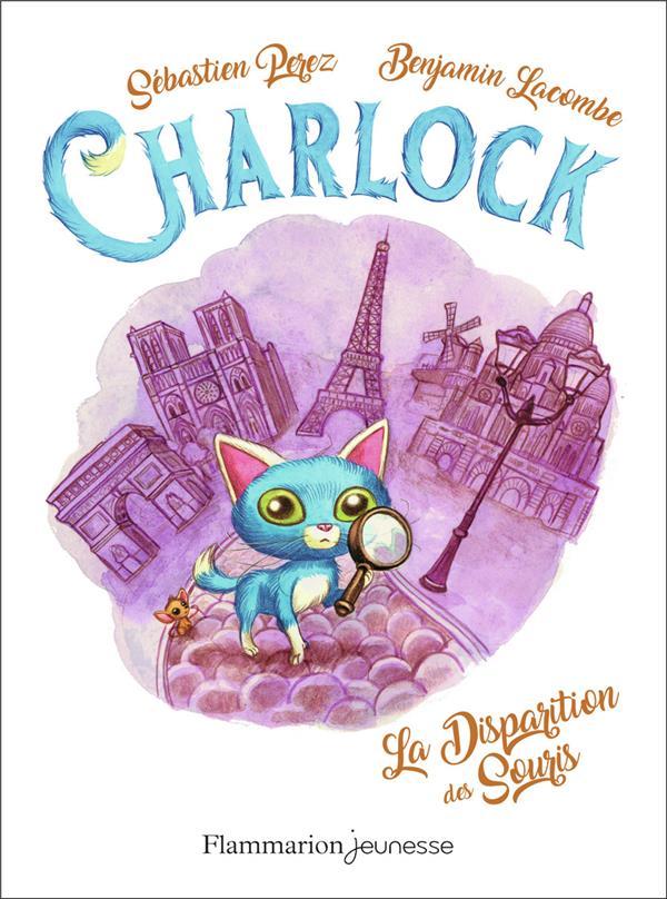 Charlock T.1 ; la disparition des souris
