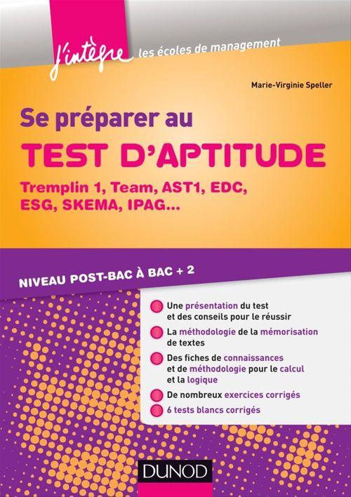 Se préparer au test d'aptitude ; Tremplin 1, Team, AST1, EDC, ESG, SKEMA ; niveau post-bac à bac +2