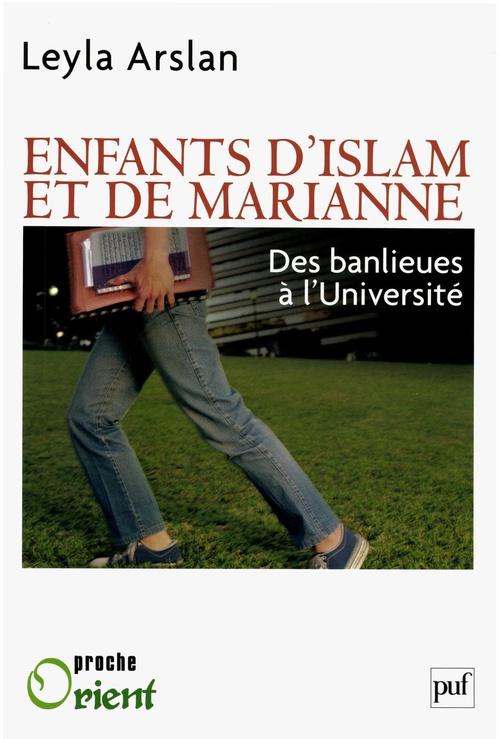 Enfants d'Islam et de Marianne ; des banlieues à l'université