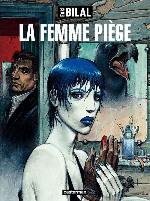 La trilogie nikopol t.2 ; la femme piège