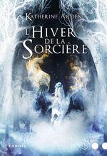 Vente Livre Numérique : Trilogie d´une nuit d´hiver (Tome 3) - L'Hiver de la Sorcière  - Katherine Arden