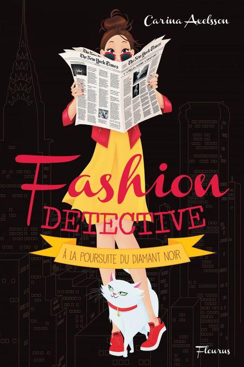 Fashion détective t.2 ; à la poursuite du diamant noir