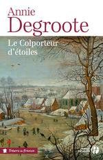 Vente Livre Numérique : Le colporteur d'étoiles  - Annie DEGROOTE