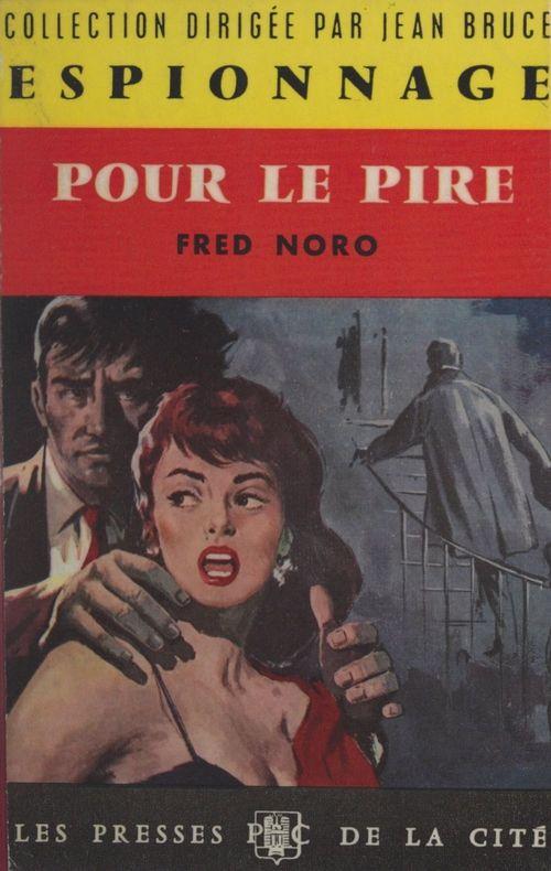 Pour le pire  - Fred Noro