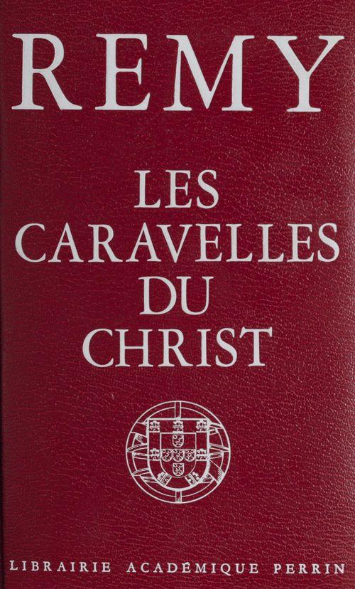 Les caravelles du Christ