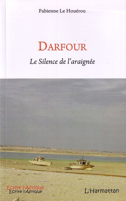 Darfour ; le silence de l'araignée