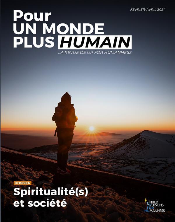 pour un monde plus humain n.3 ; spiritualité(s) et société