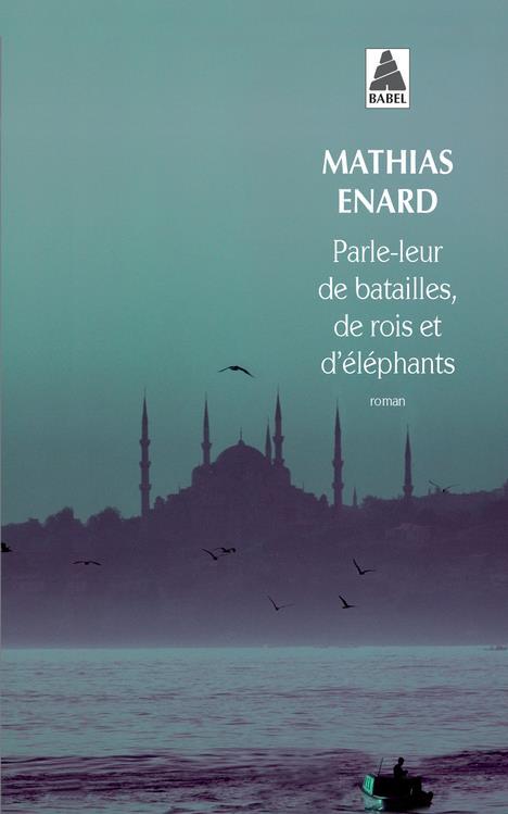 PARLE-LEUR DE BATAILLES, DE ROIS ET D'ELEPHANTS