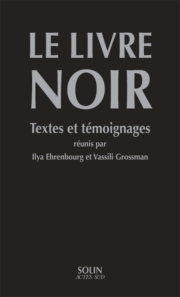 le livre noir ; textes et témoignages
