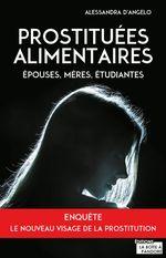 Vente Livre Numérique : Prostituées alimentaires  - Alessandra d'Angelo