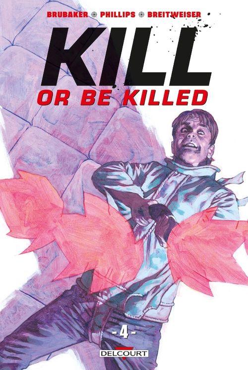 Kill or be killed T.4