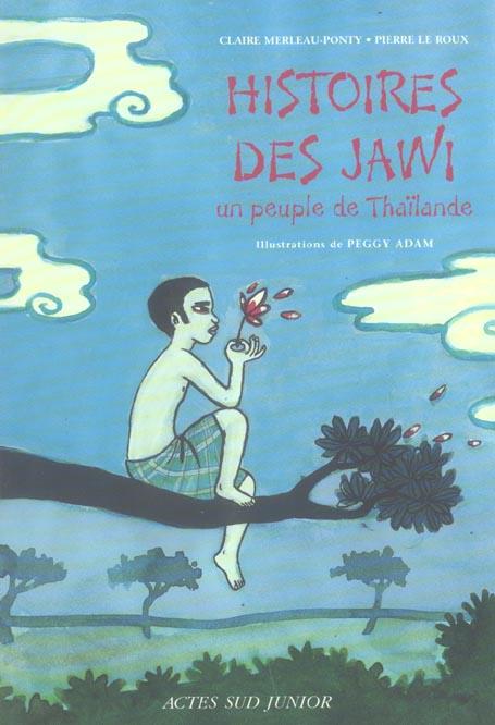 Histoires Des Jawi, Un Peuple De Thailande