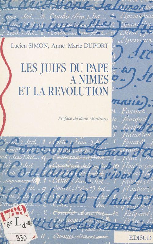 Les Juifs du Pape à Nîmes et la Révolution