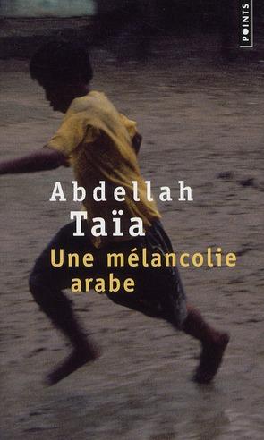 Une Melancolie Arabe
