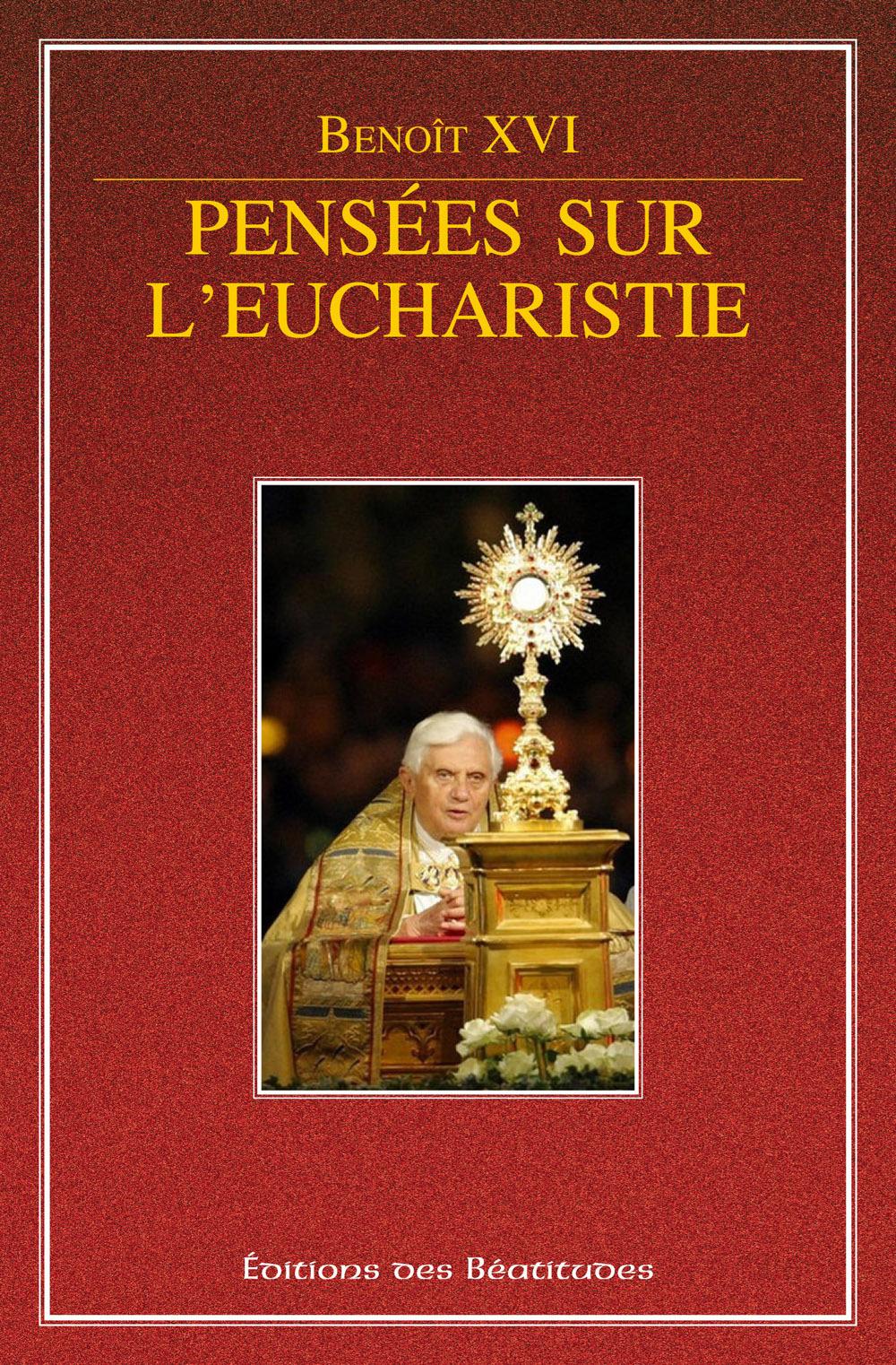 Pensées sur l'eucharistie