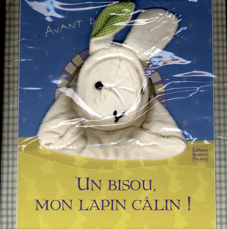 Un Bisou, Mon Lapin Calin !