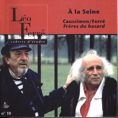 Cahiers leo ferre t.10 ; a la seine