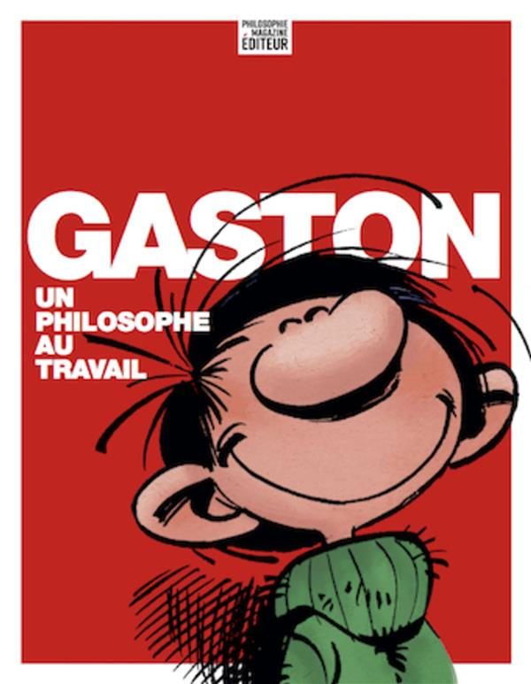 Gaston Lagaffe ; Gaston, un philosophe au travail