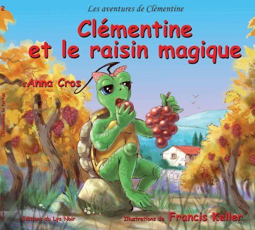 Clémentine et le raisin magique