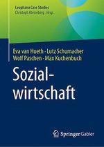 Sozialwirtschaft  - Lutz Schumacher - Wolf Paschen - Eva Van Hueth - Max Kuchenbuch