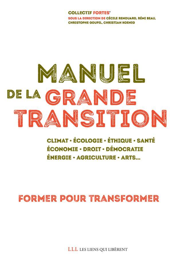 manuel de la grande transition ; former pour transformer