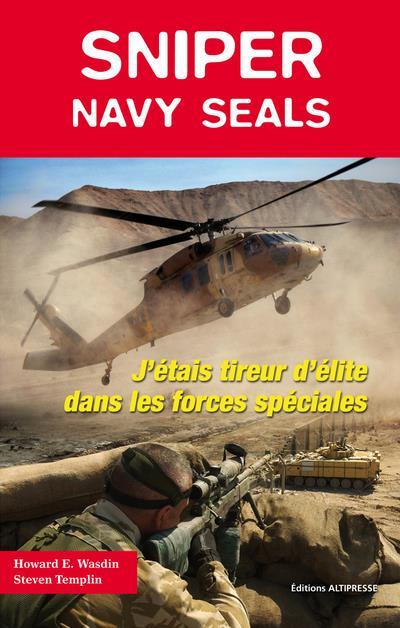 Sniper ; navy seals ; tireur d'élite dans les forces spéciales