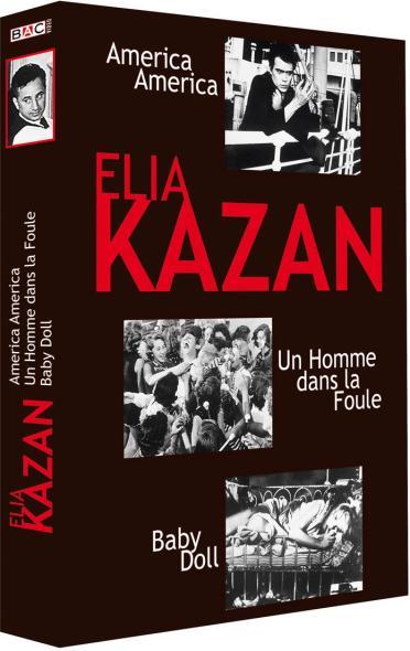 Elia Kazan : America, America + Un homme dans la foule + Baby Doll