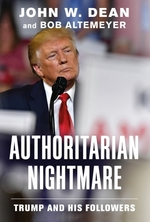 Authoritarian Nightmare  - John W Dean Bob Altemeyer