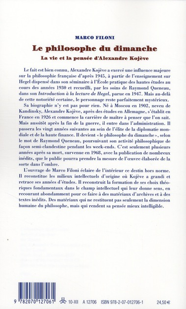 Le philosophe du dimanche ; la vie et la pensée d'Alexandre Kojève