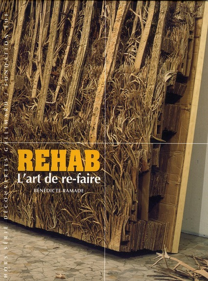 Rehab ; l'art de re-faire