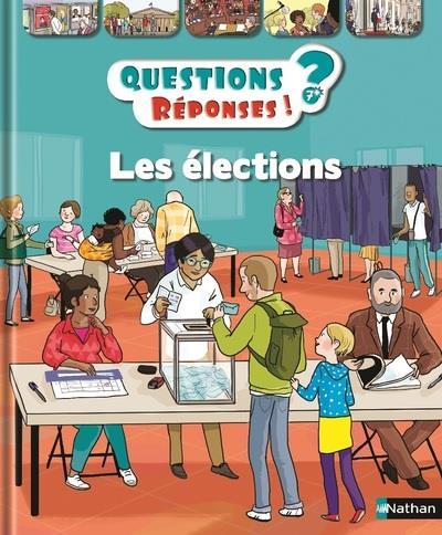 Questions Reponses 7+ ; Les Elections
