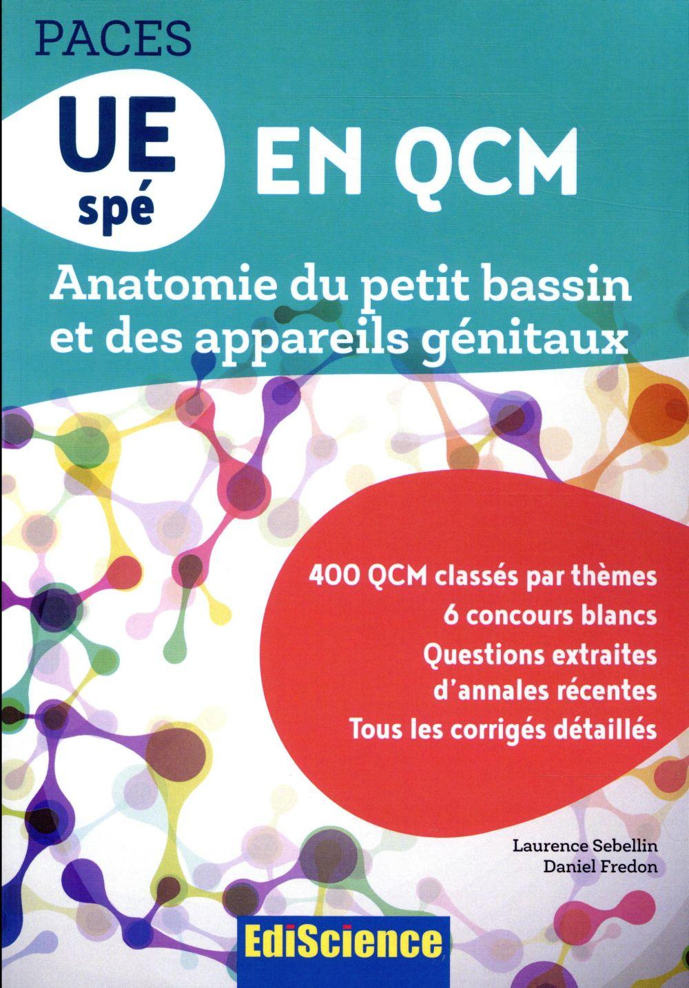 PACES QCM UE8 ; anatomie du petit bassin