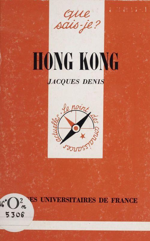Hong Kong  - Jacques Denis