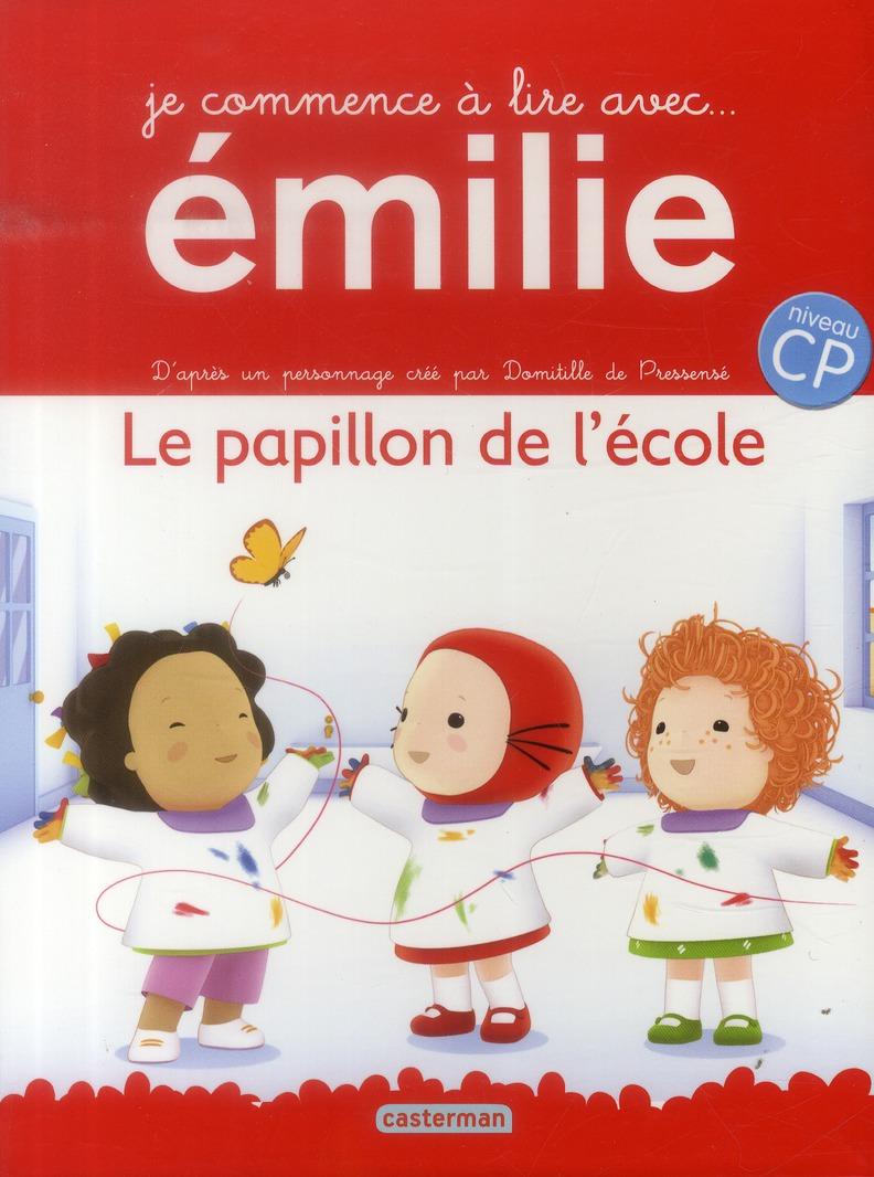 Je commence à lire avec Emilie T.2 ; le papillon de l'école ; niveau CP