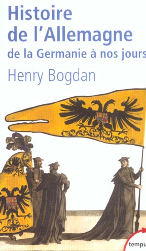 Histoire De L'Allemagne De La Germanie A Nos Jours