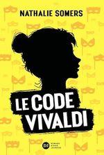 Vente EBooks : Le Code Vivaldi, tome 1  - Nathalie Somers