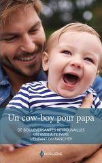 Un cow-boy pour papa